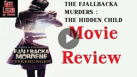 FJLLBACKA MURDERS : THE HIDDEN CHILD ( 2013 Claudia Galli Concha ) Movie Review