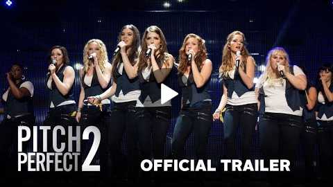 Pitch Perfect 2 - Official Trailer (HD)