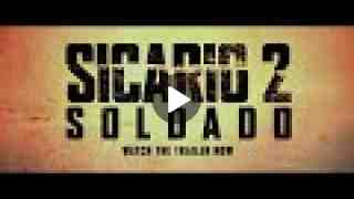 SICARIO 2 : SOLDADO Trailer
