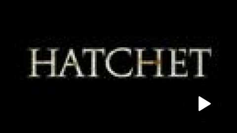 Hatchet - Trailer
