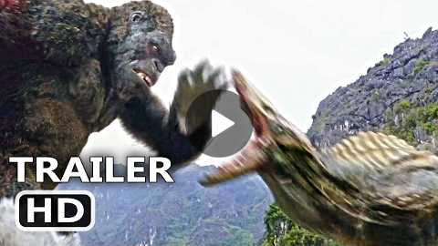 KING KONG Official Trailer + CLIP 'The Fight' (2017) Blockbuster Action Movie HD