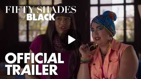 Fifty Shades Of Black | Official Uncensored Trailer | Global Road Entertainment