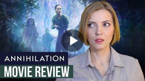 Annihilation (2018) | Movie Review