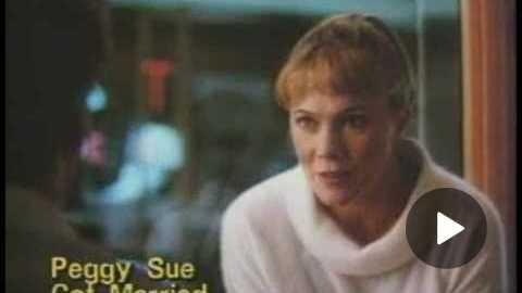 Peggy Sue Got Married(1986)_Trailer