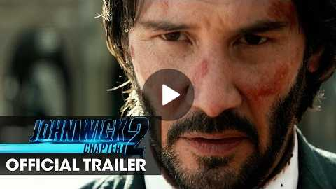John Wick: Chapter 2 (2017 Movie) Official Trailer Wick Goes Off