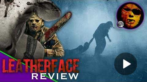 Dr. Wolfula - 'Leatherface' (2017) Movie Review
