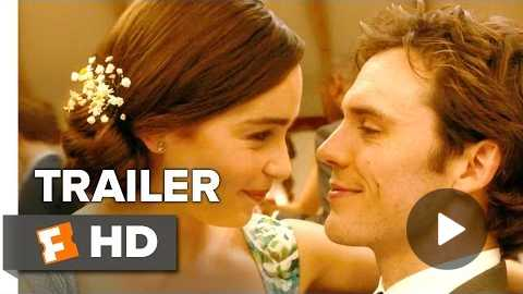 Me Before You Official Trailer #1 (2016) - Emilia Clarke, Sam Claflin Movie HD