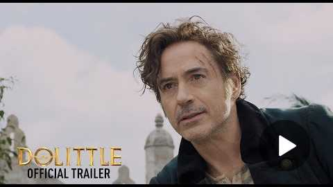 Dolittle - Official Trailer