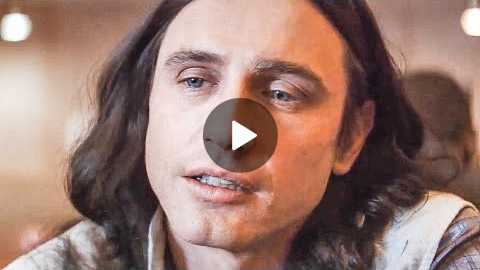 THE DISASTER ARTIST Trailer 2 (2017) James Franco, Zac Efron