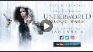 UNDERWORLD: BLOOD WARS - Official 'Blood' Trailer (HD)