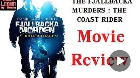 FJLLBACKA MURDERS : THE COAST RIDER ( 2013 Claudia Galli Concha ) Movie Review