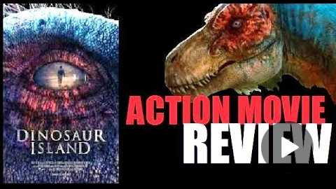 DINOSAUR ISLAND ( 2014 ) aka JOURNEY TO DINOSAUR ISLAND Action Movie Review