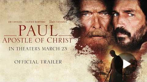 Paul, Apostle of Christ: Official Trailer | Now Playing