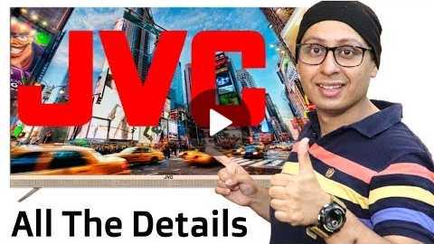JVC TV - All the details | 55 inch 4K TV SMART LED TV
