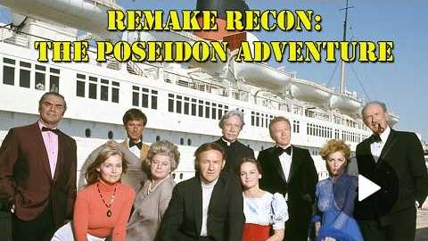 The Poseidon Adventure Review: Original vs Remake