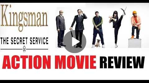 KINGSMAN : THE SECRET SERVICE ( 2015 Colin Firth ) Action Movie Review