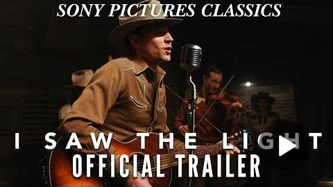 I Saw The Light | Official Trailer HD (2015)