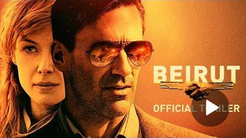 BEIRUT | Official Trailer | Now Playing In Theaters.