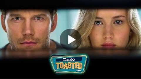 PASSENGERS 2016 MOVIE REVIEW - Double Toasted Review