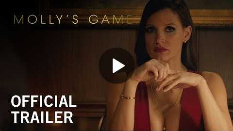 Molly's Game | Official Trailer | Own it Now on Digital HD, Blu-ray & DVD