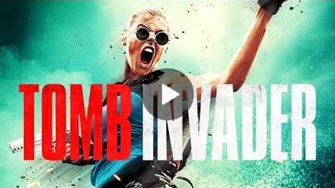 TOMB INVADER Official Trailer (2018) Action Movie HD