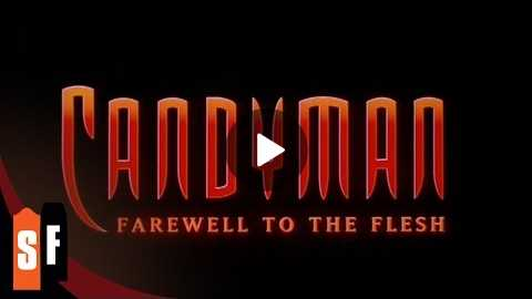 Candyman: Farewell To The Flesh (1995) - Official Trailer (HD)