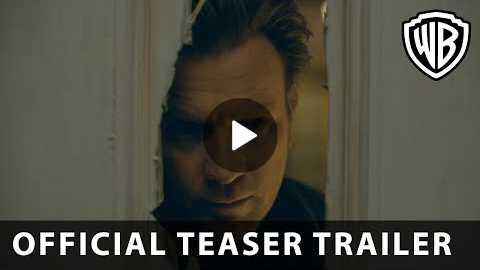 DOCTOR SLEEP - Official Teaser Trailer - Warner Bros. UK