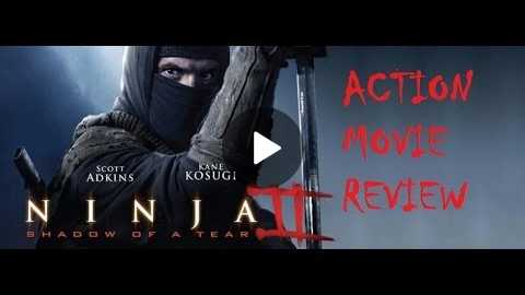 NINJA II : SHADOW OF A TEAR ( 2013 Scott Adkins ) Action Movie Review