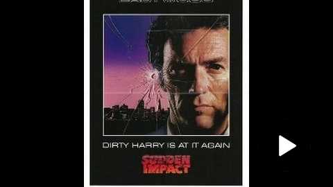 Sudden Impact (1983) Movie Review