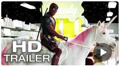 DEADPOOL 2 Unicorn Trailer (2018) Superhero Movie Trailer HD