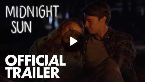 Midnight Sun | Official Trailer [HD] | Global Road Entertainment