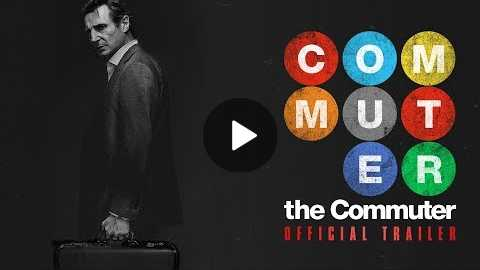 The Commuter (2018 Movie) Official Trailer Liam Neeson, Vera Farmiga, Patrick Wilson