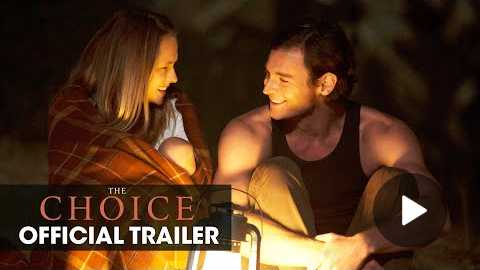 The Choice (Nicholas Sparks 2016 Movie) Official Teaser Trailer