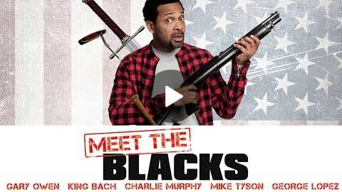 MEET THE BLACKS (2016) - UNRATED TRAILER