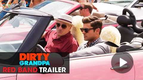Dirty Grandpa (2016 Movie - Zac Efron, Robert De Niro) Official Red Band Trailer