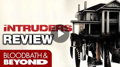 Intruders (2016) - Horror Movie Review